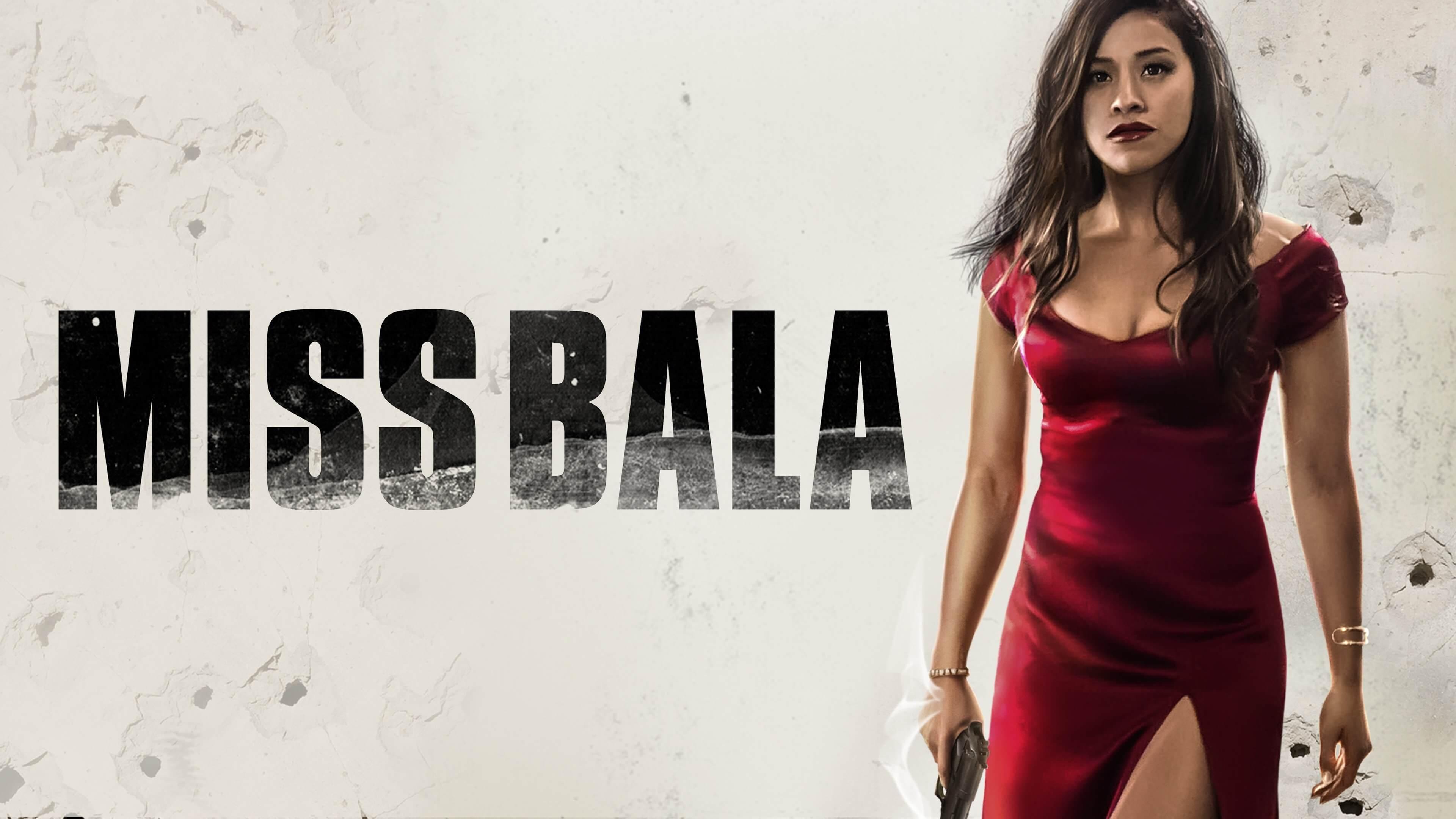 Miss Bala Movie Review